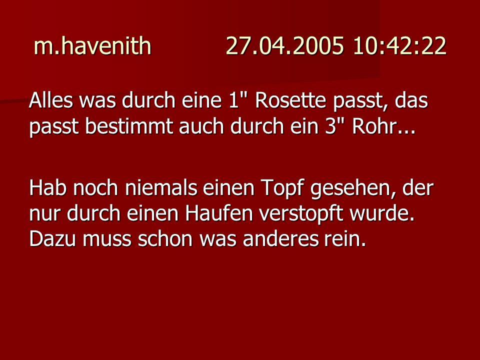 m.havenith 27.04.2005 10:42:22 Alles was durch eine 1 Rosette passt, das passt bestimmt auch durch ein 3 Rohr...