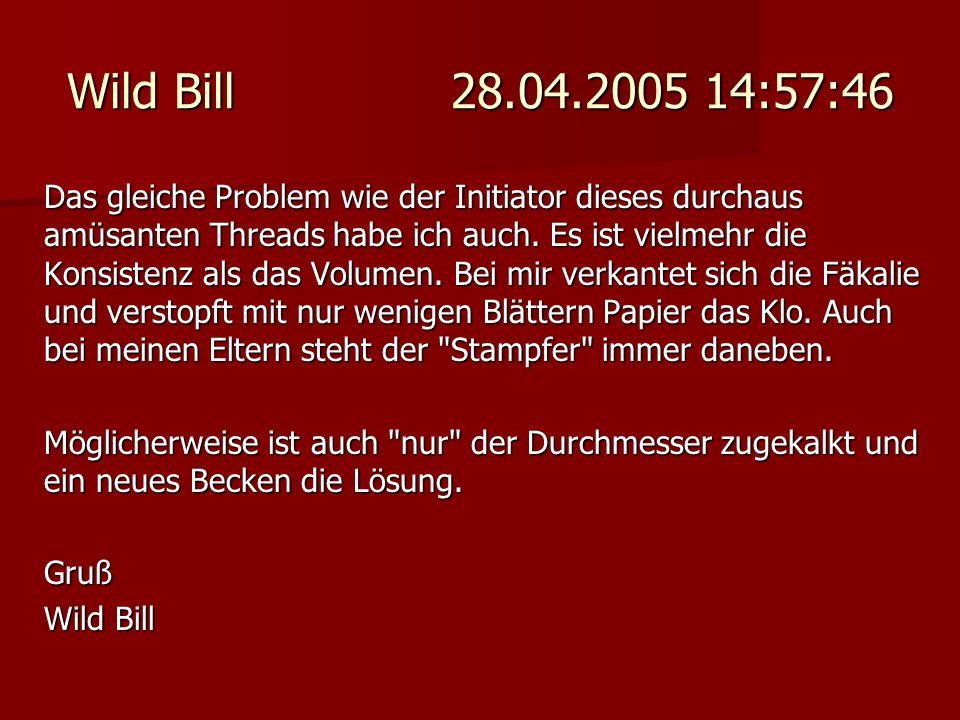 Wild Bill 28.04.2005 14:57:46