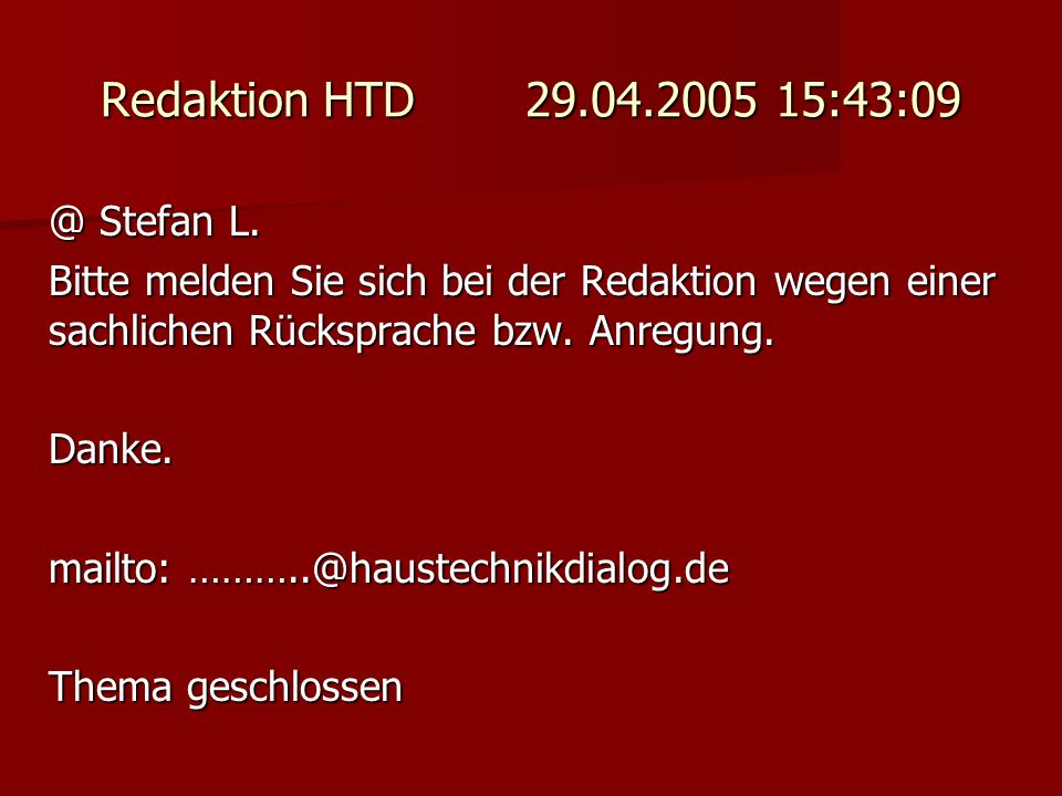Redaktion HTD 29.04.2005 15:43:09 @ Stefan L.