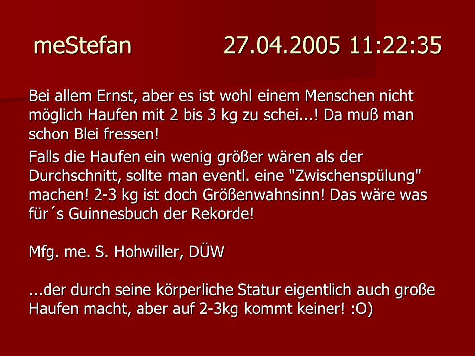 meStefan 27.04.2005 11:22:35