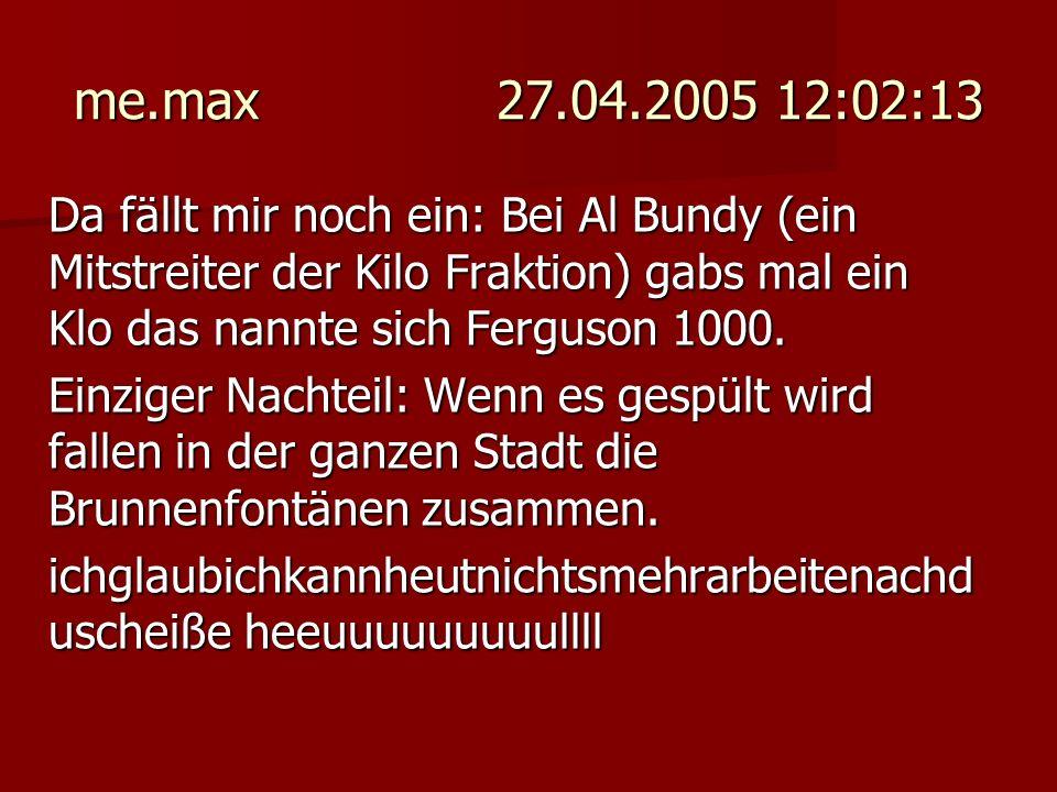 me.max 27.04.2005 12:02:13