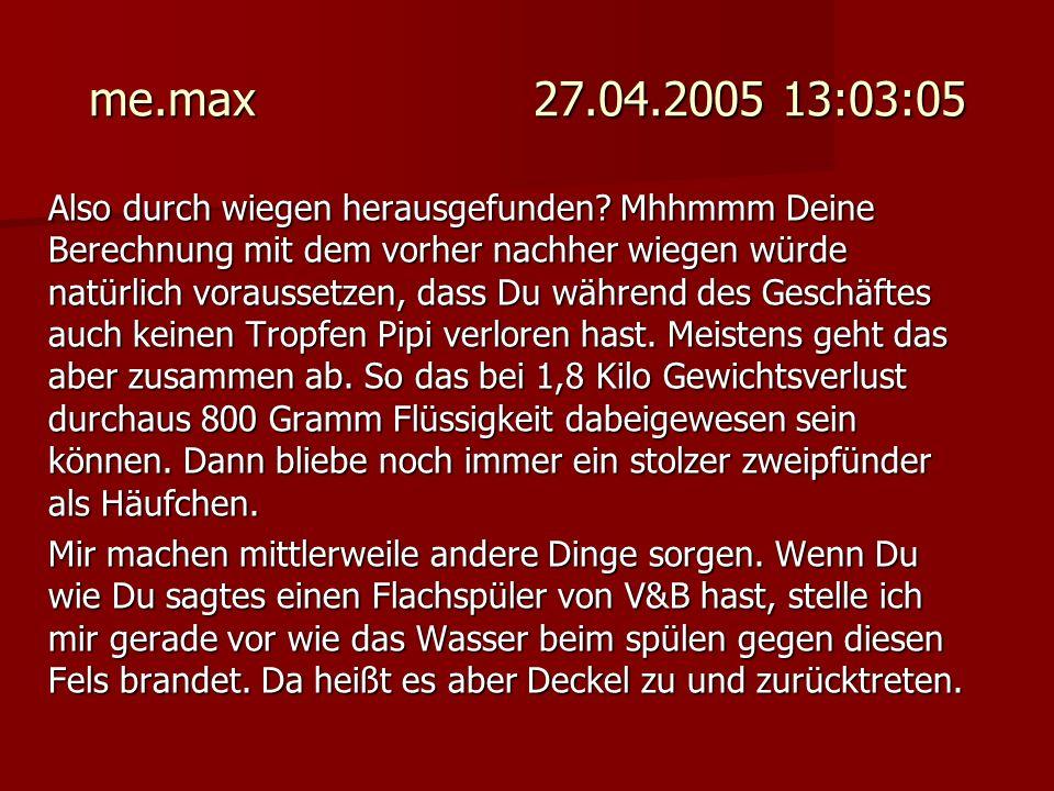 me.max 27.04.2005 13:03:05