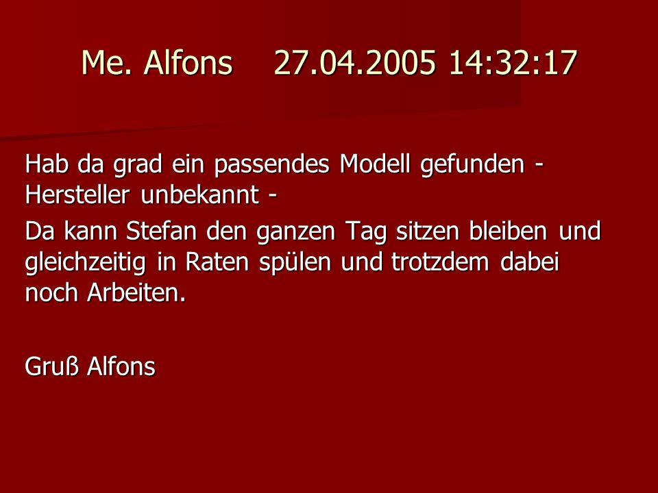 Me. Alfons 27.04.2005 14:32:17 Hab da grad ein passendes Modell gefunden - Hersteller unbekannt -