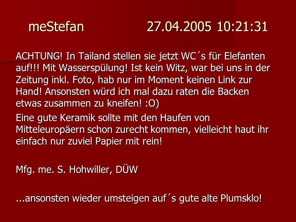 meStefan 27.04.2005 10:21:31