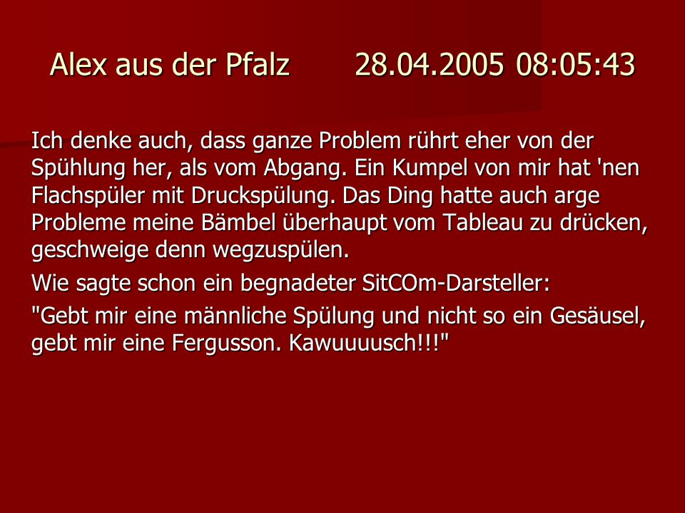 Alex aus der Pfalz 28.04.2005 08:05:43