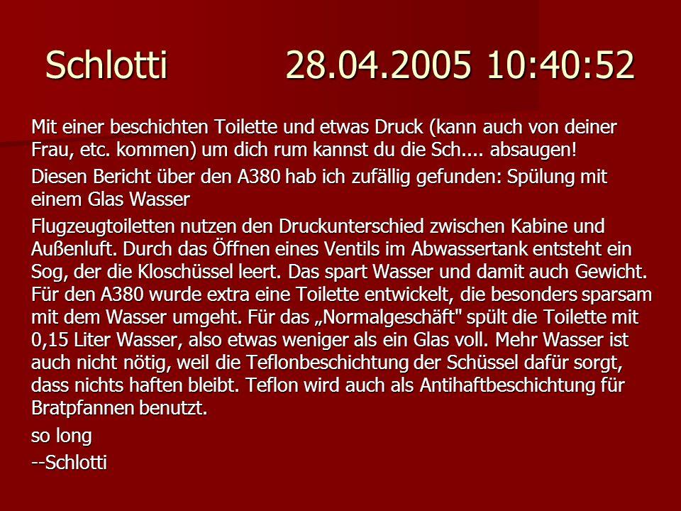 Schlotti 28.04.2005 10:40:52