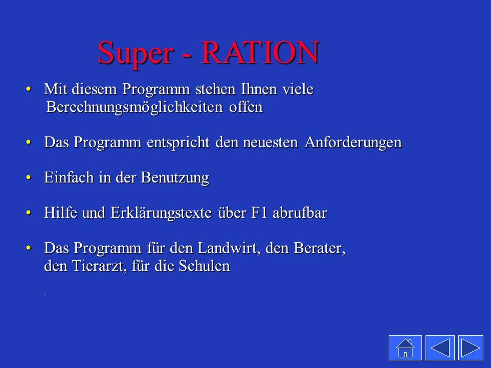 Super - RATION Mit diesem Programm stehen Ihnen viele