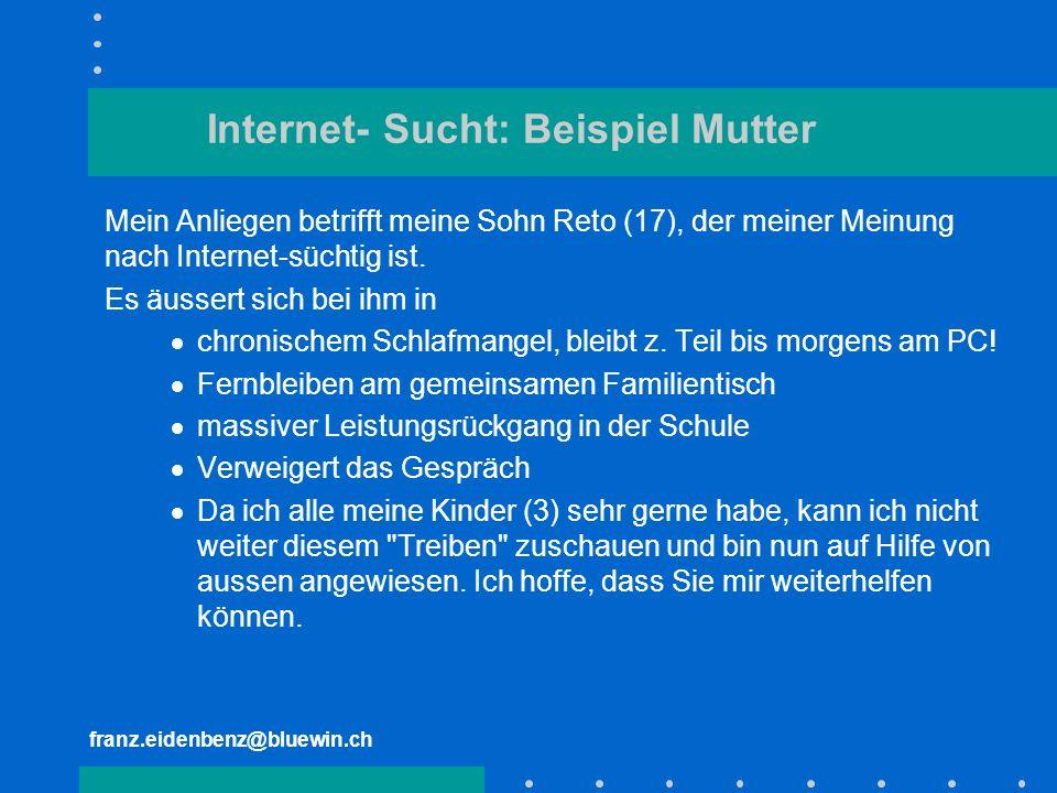 Internet- Sucht: Beispiel Mutter