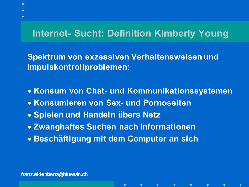 Internet- Sucht: Definition Kimberly Young