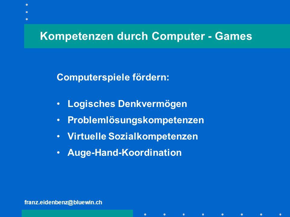 Kompetenzen durch Computer - Games