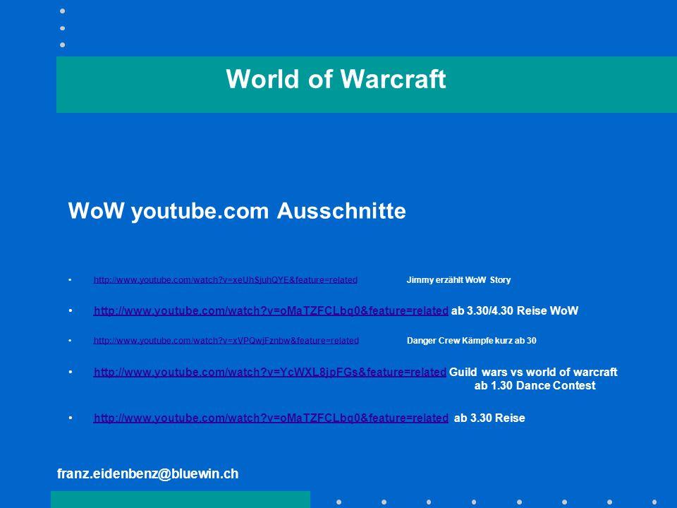 World of Warcraft WoW youtube.com Ausschnitte