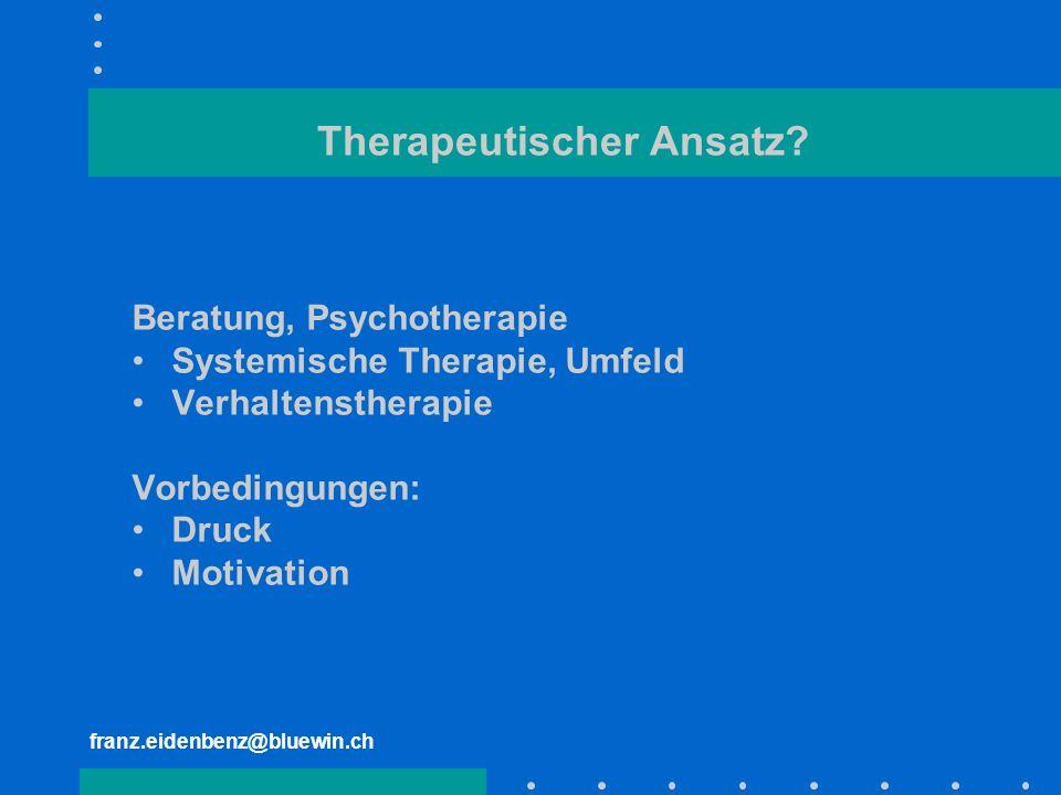 Therapeutischer Ansatz