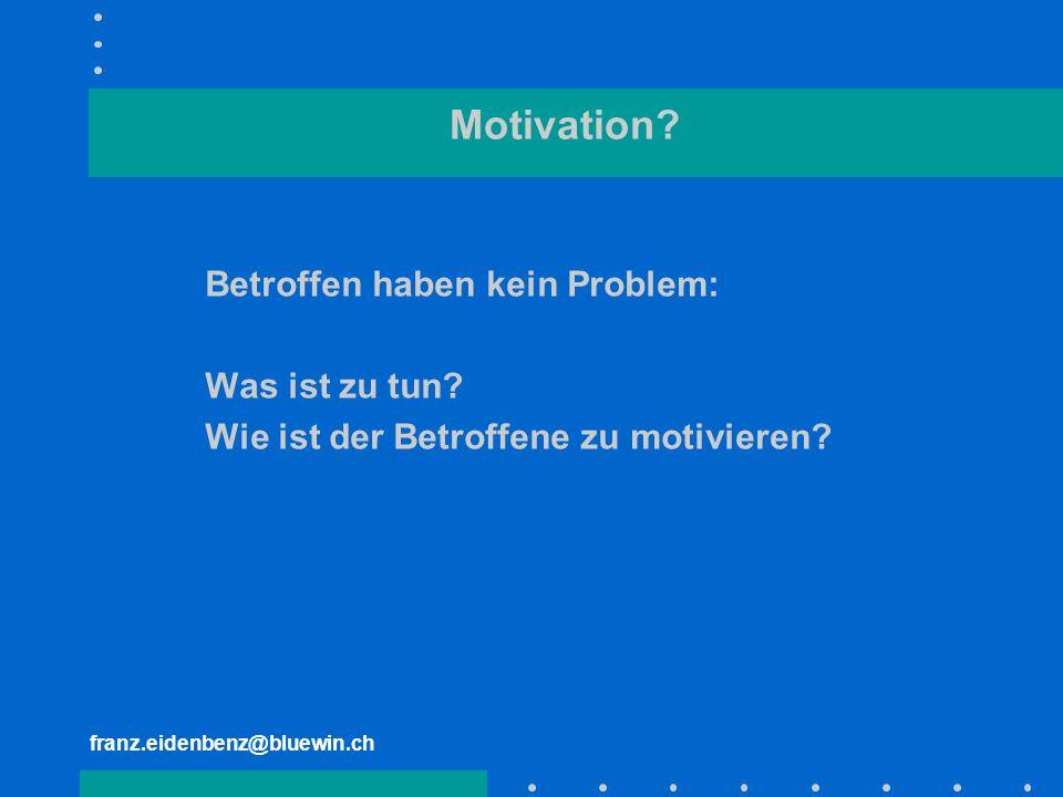 Motivation Betroffen haben kein Problem: Was ist zu tun