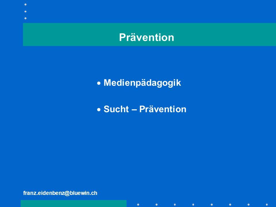 Prävention Medienpädagogik Sucht – Prävention