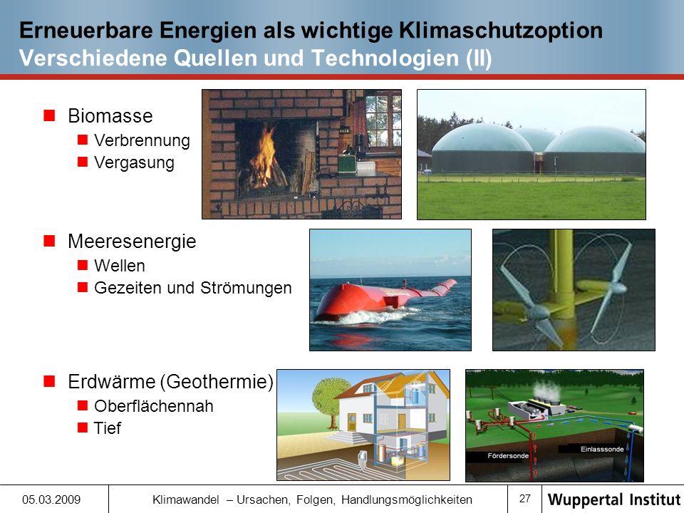 Erneuerbare Energien als wichtige Klimaschutzoption Verschiedene Quellen und Technologien (II)