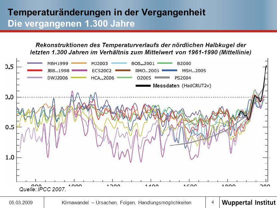 Temperaturänderungen in der Vergangenheit Die vergangenen 1.300 Jahre