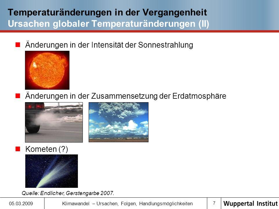 Temperaturänderungen in der Vergangenheit Ursachen globaler Temperaturänderungen (II)