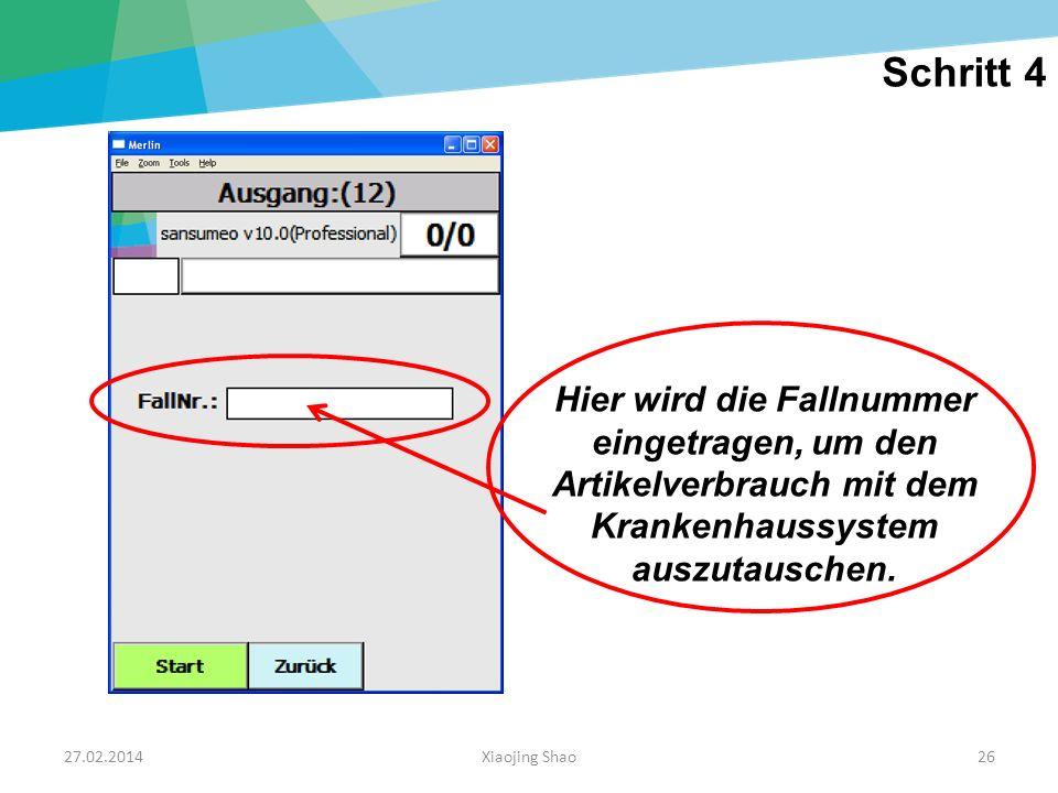 Schritt 4 Hier wird die Fallnummer eingetragen, um den Artikelverbrauch mit dem Krankenhaussystem auszutauschen.