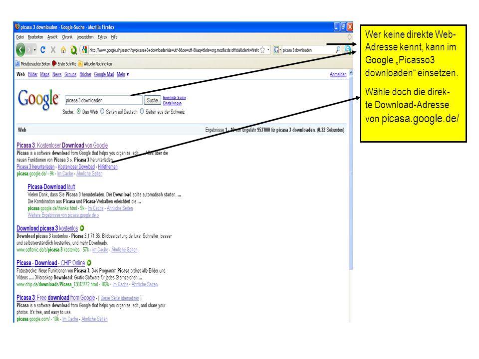 """Wer keine direkte Web- Adresse kennt, kann im Google """"Picasso3 downloaden einsetzen."""