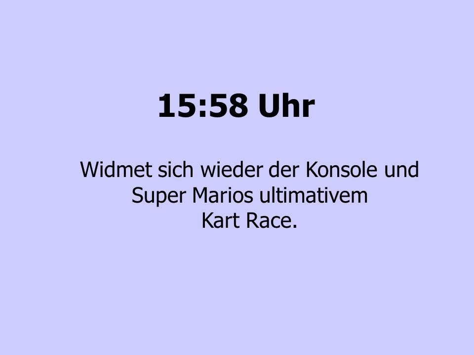 Widmet sich wieder der Konsole und Super Marios ultimativem Kart Race.