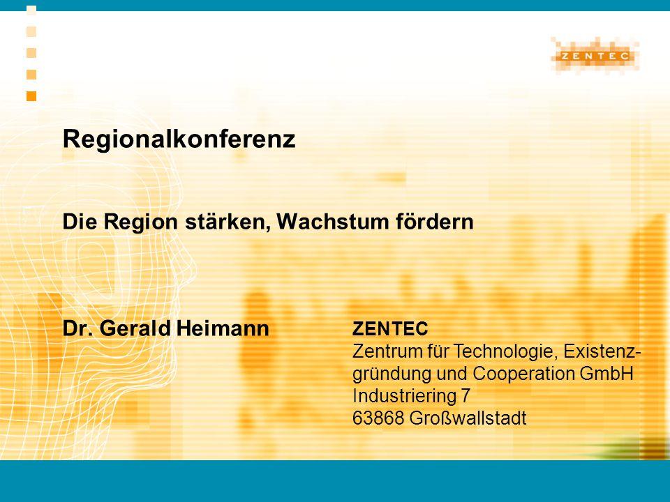 Regionalkonferenz Die Region stärken, Wachstum fördern Dr