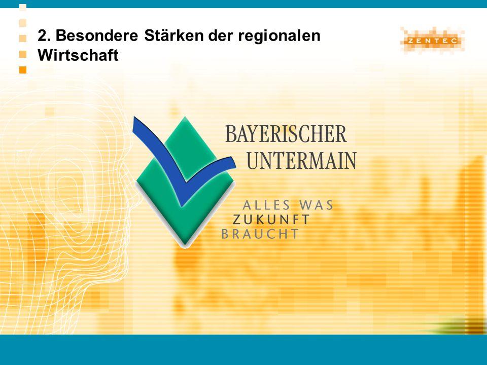 2. Besondere Stärken der regionalen Wirtschaft