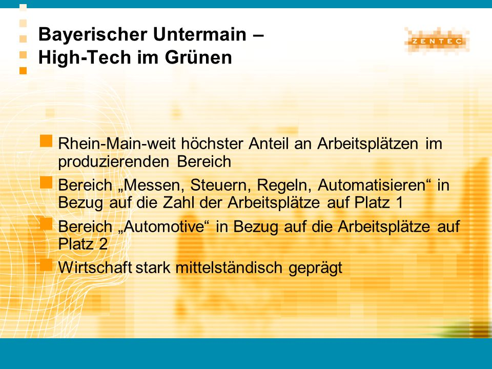 Bayerischer Untermain – High-Tech im Grünen