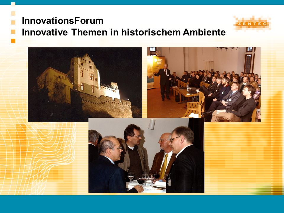 InnovationsForum Innovative Themen in historischem Ambiente