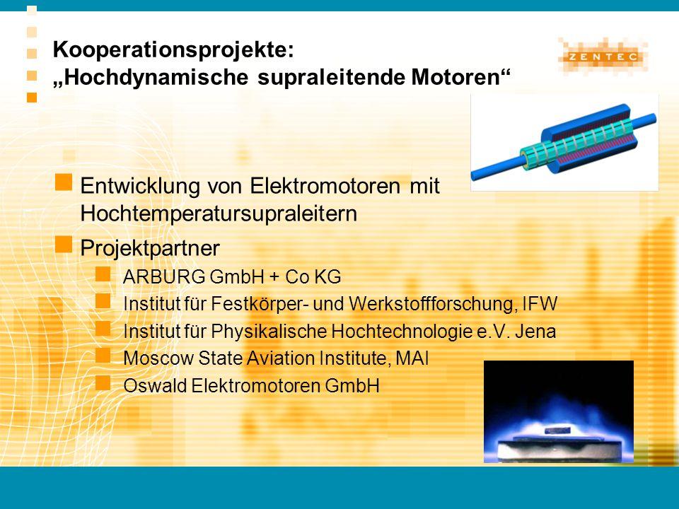 """Kooperationsprojekte: """"Hochdynamische supraleitende Motoren"""