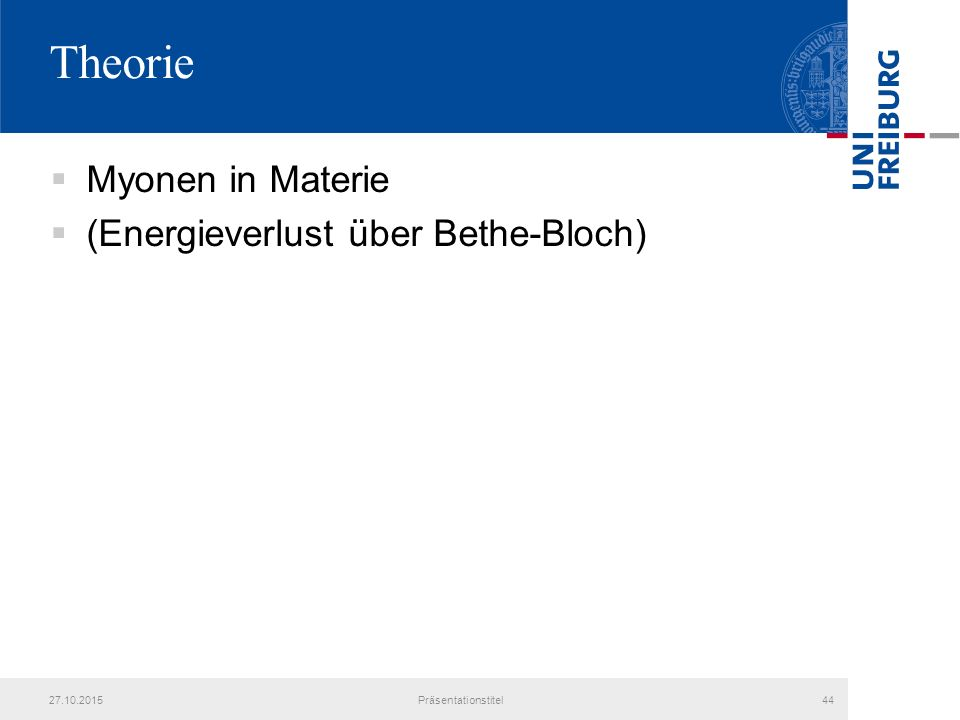 Theorie Myonen in Materie (Energieverlust über Bethe-Bloch) 25.04.2017