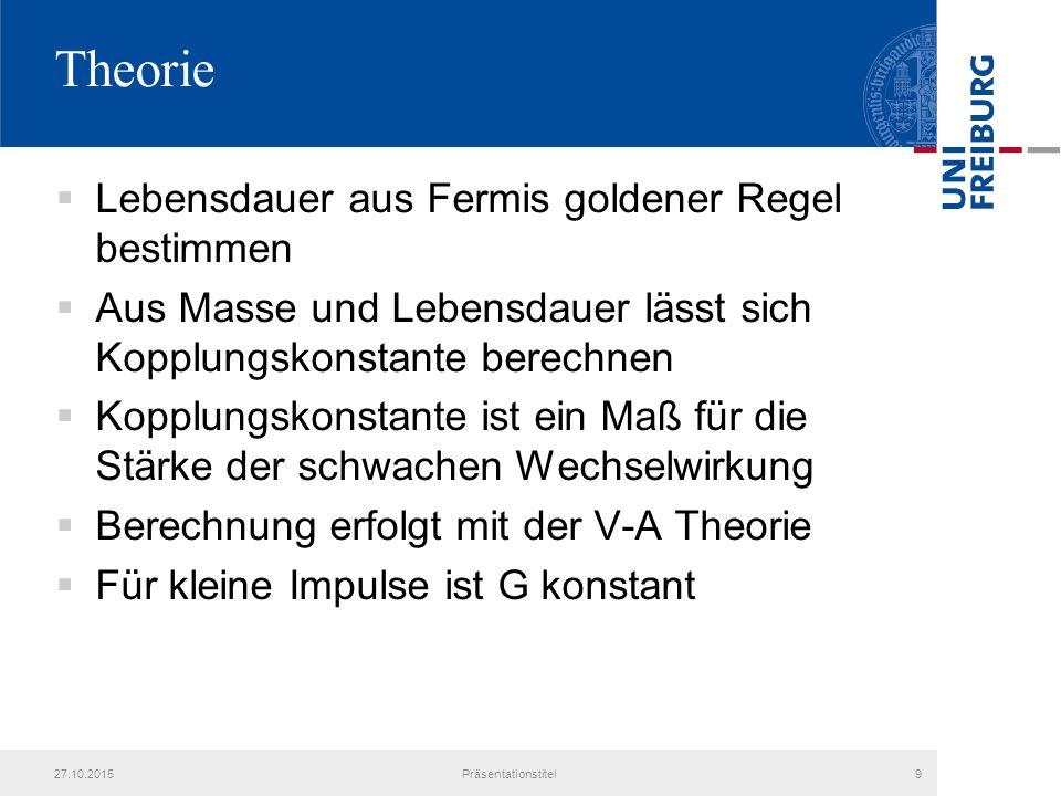 Theorie Lebensdauer aus Fermis goldener Regel bestimmen