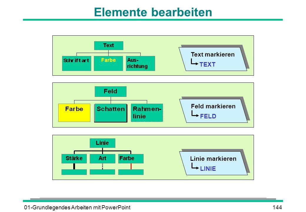 Elemente bearbeiten Text markieren TEXT Feld markieren FELD