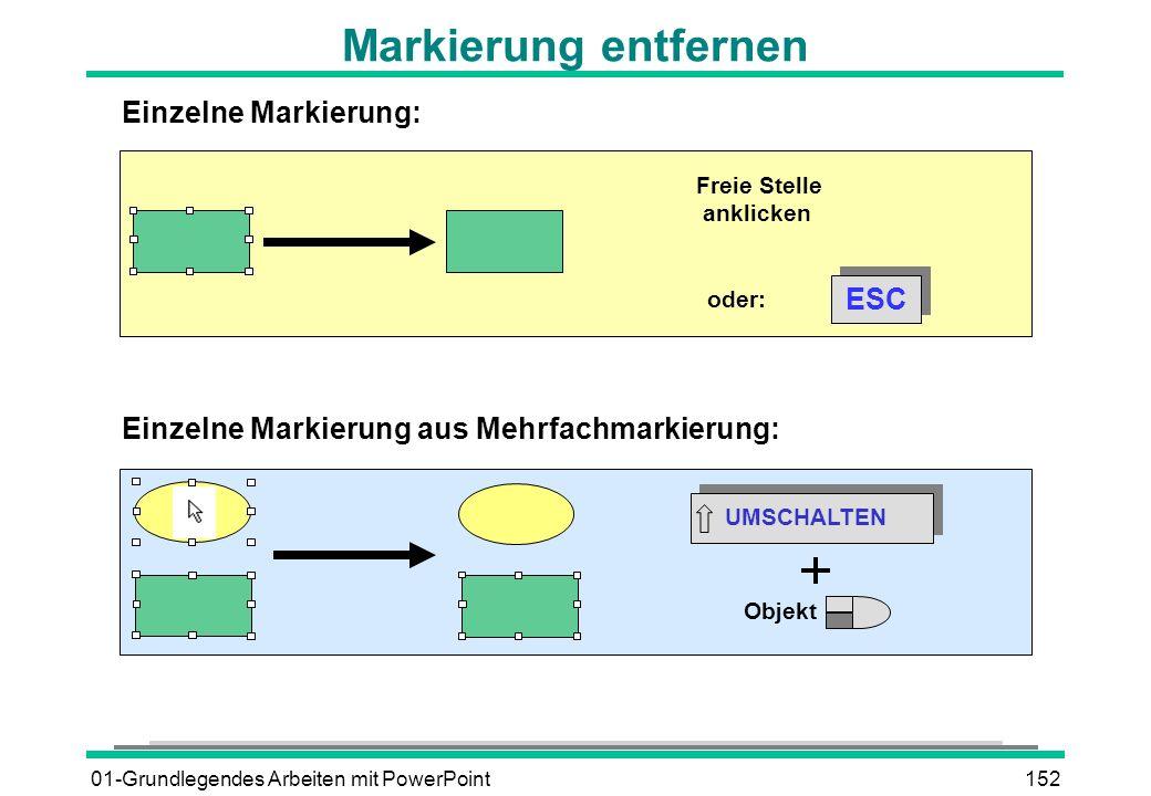 Markierung entfernen Einzelne Markierung: ESC