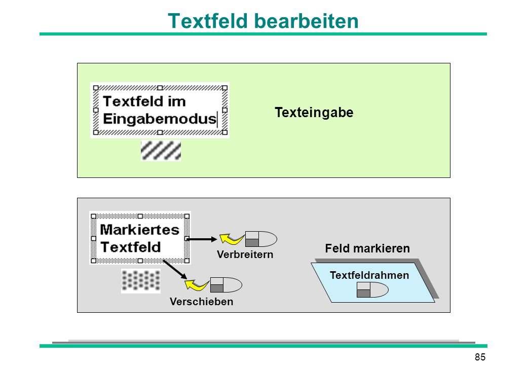 Textfeld bearbeiten Texteingabe Feld markieren Verbreitern