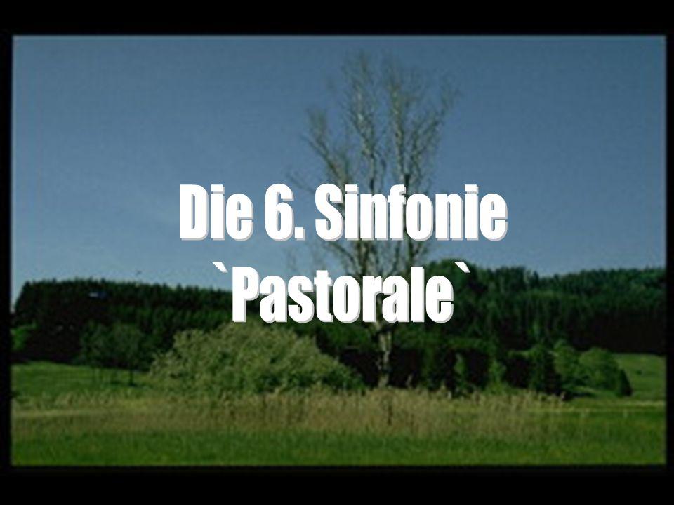 Die 6. Sinfonie `Pastorale`
