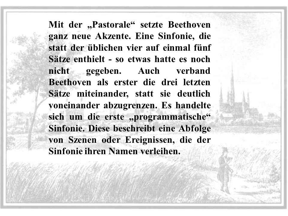 """Mit der """"Pastorale setzte Beethoven ganz neue Akzente"""