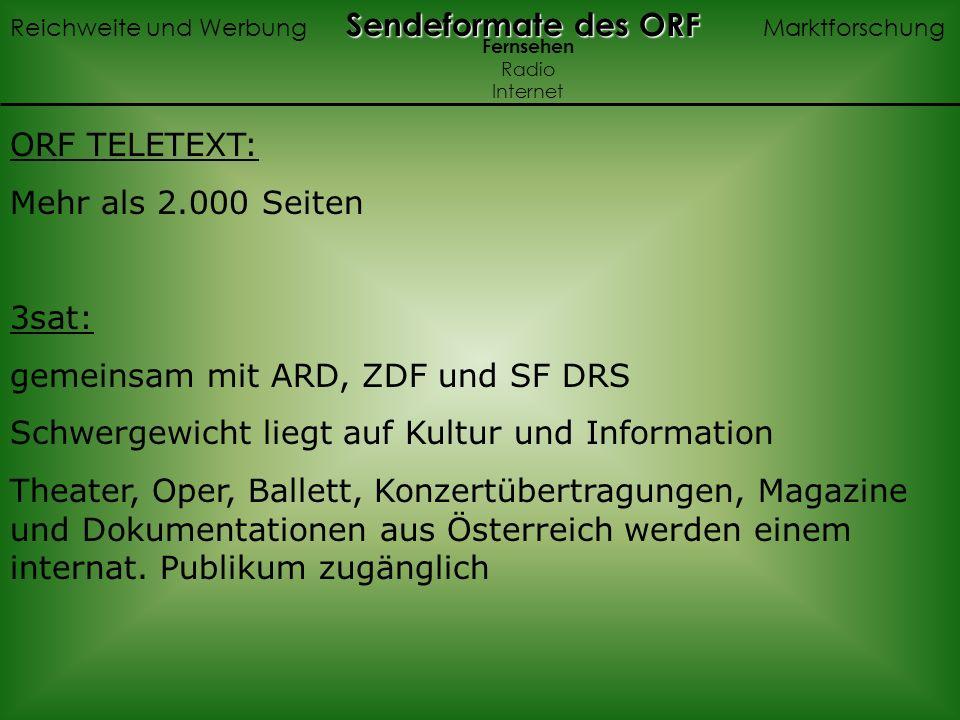 gemeinsam mit ARD, ZDF und SF DRS