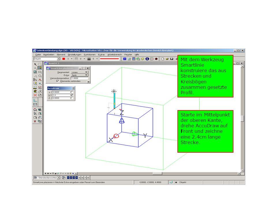 Mit dem Werkzeug Smartlinie konstruiere das aus Strecken und Kreisbögen zusammen gesetzte Profil.