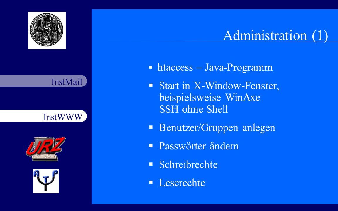 Administration (1) htaccess – Java-Programm. Start in X-Window-Fenster, beispielsweise WinAxe SSH ohne Shell.