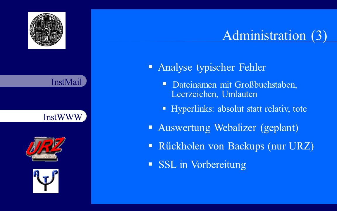 Administration (3) Analyse typischer Fehler