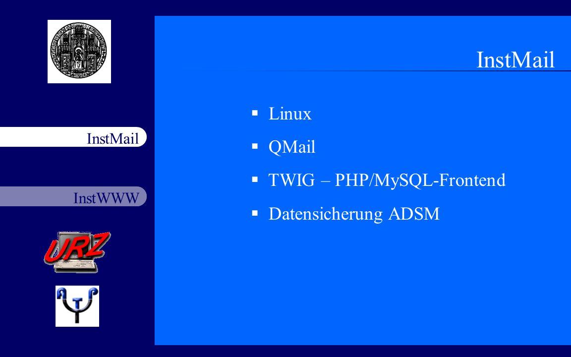 InstMail Linux QMail TWIG – PHP/MySQL-Frontend Datensicherung ADSM