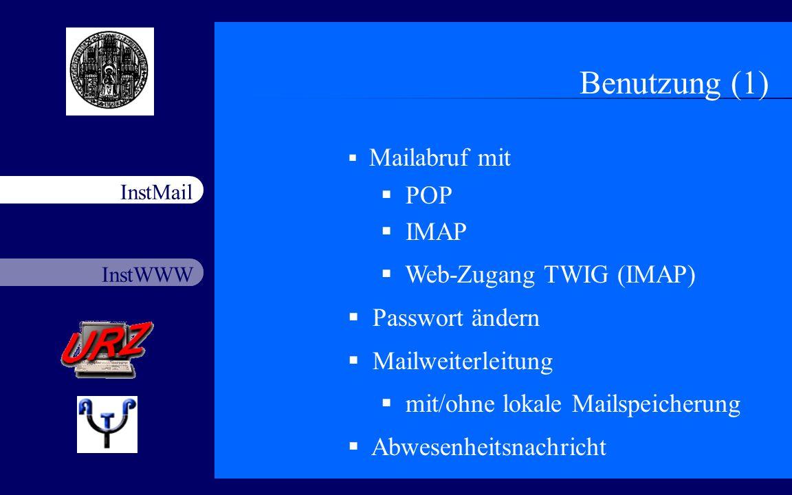 Benutzung (1) POP IMAP Web-Zugang TWIG (IMAP) Passwort ändern