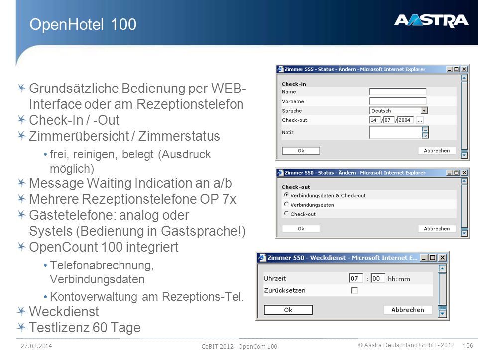 OpenHotel 100 Grundsätzliche Bedienung per WEB-Interface oder am Rezeptionstelefon. Check-In / -Out.