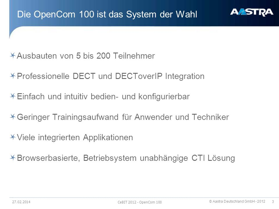 Die OpenCom 100 ist das System der Wahl