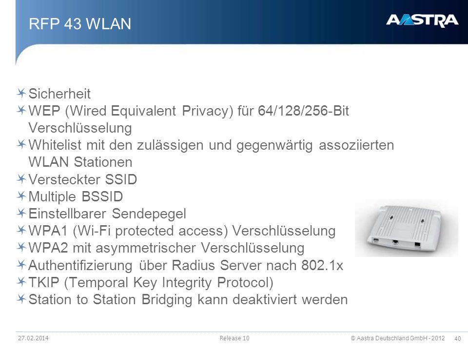 RFP 43 WLAN Sicherheit. WEP (Wired Equivalent Privacy) für 64/128/256-Bit Verschlüsselung.
