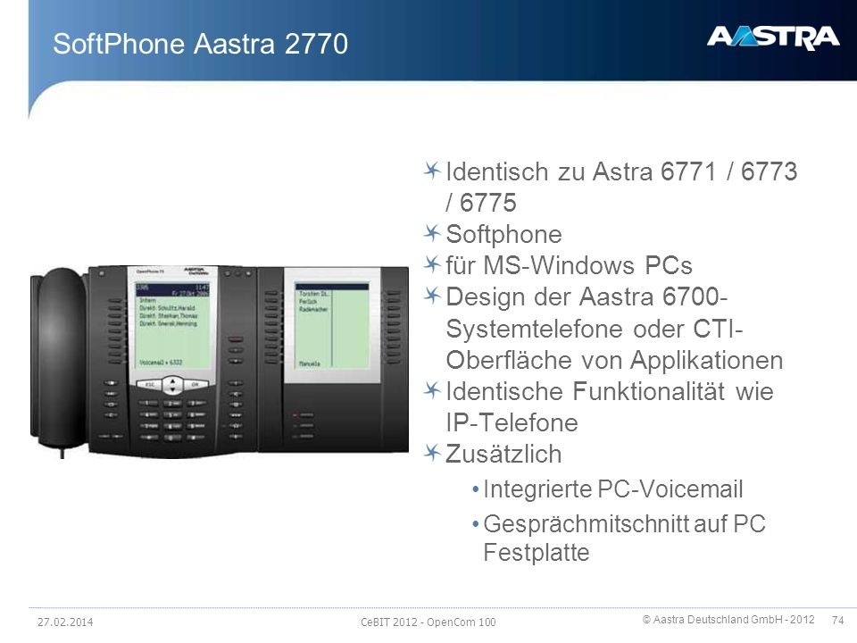 SoftPhone Aastra 2770 Identisch zu Astra 6771 / 6773 / 6775 Softphone