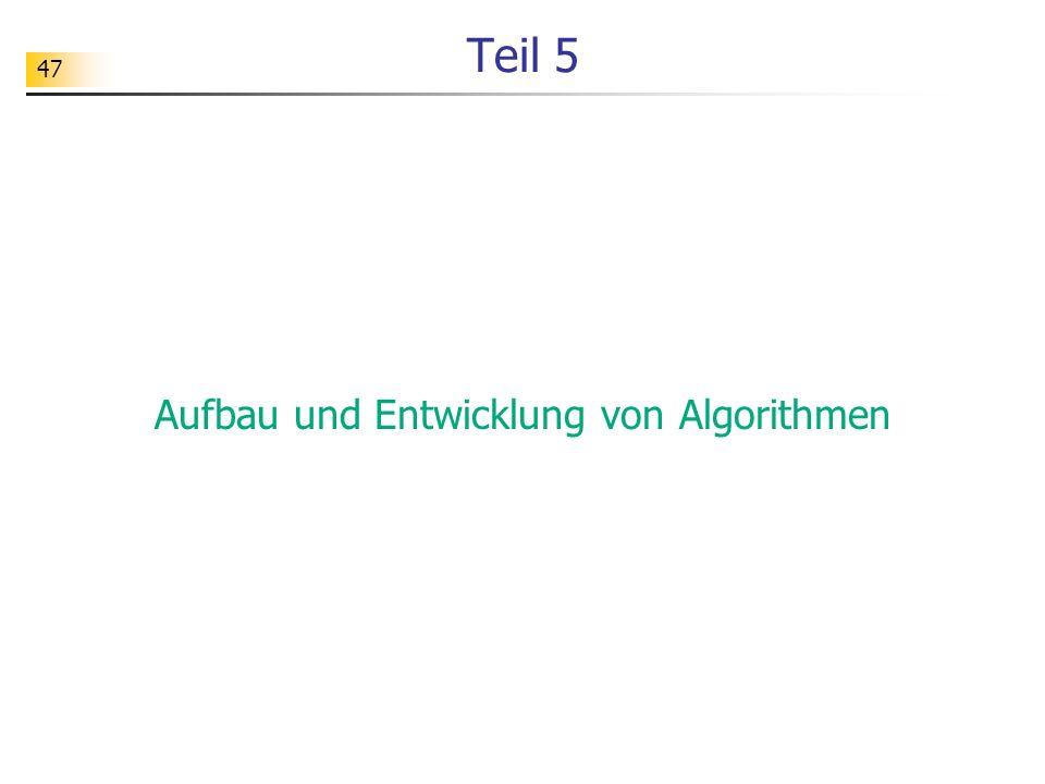Aufbau und Entwicklung von Algorithmen
