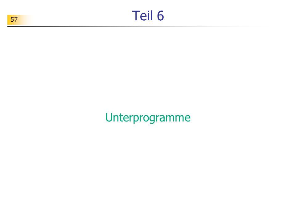Teil 6 Unterprogramme