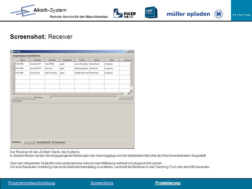 Screenshot: Receiver Der Receiver ist der »E-Mail-Client« des Systems.