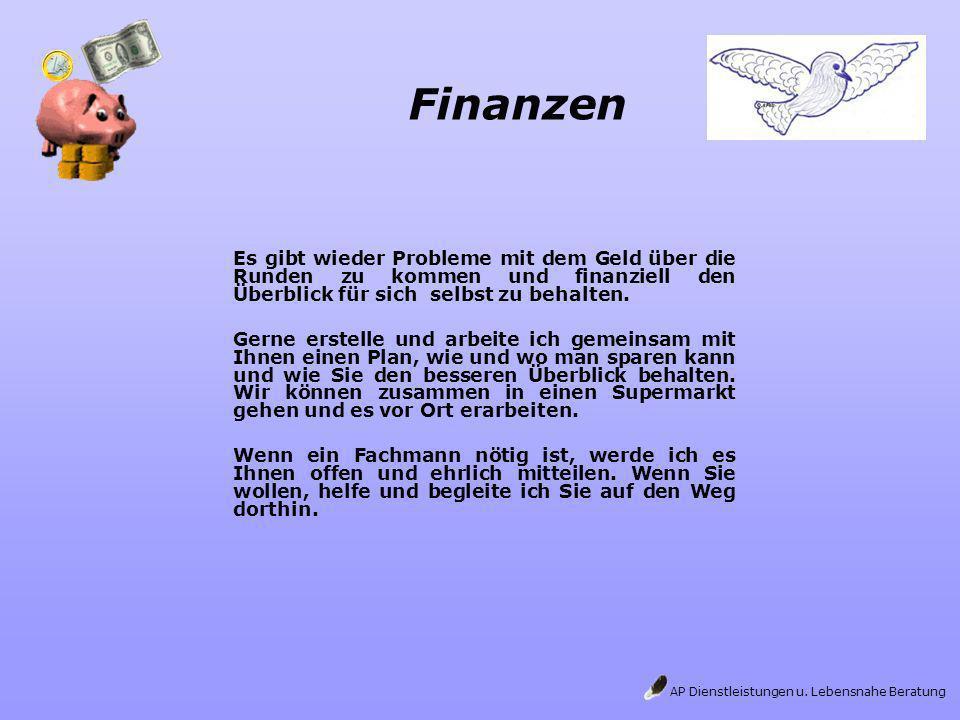 Finanzen Es gibt wieder Probleme mit dem Geld über die Runden zu kommen und finanziell den Überblick für sich selbst zu behalten.